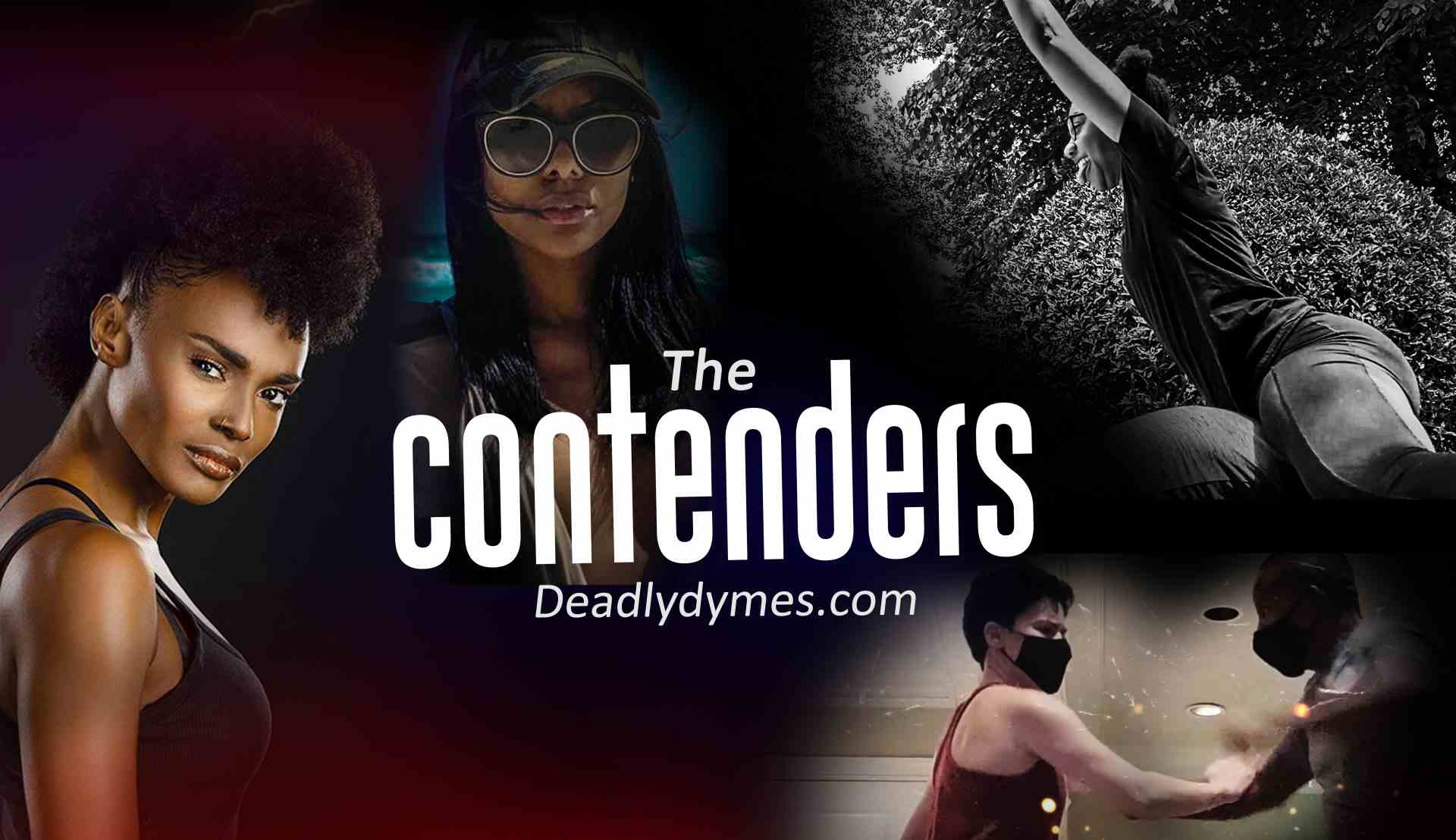 DeadlyDymes | Deadly Dymes | THE CONTENDERS