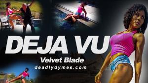 DeadlyDymes | Deadly Dymes | DEJA VU