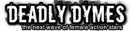 DeadlyDymes.com